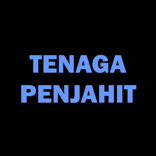 TENAGA PENJAHIT